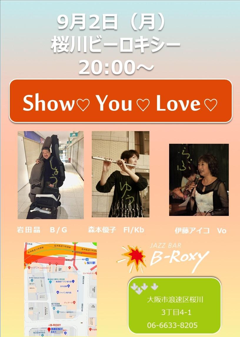 9月2日(月)B-Roxy桜川 Show You Love🎵